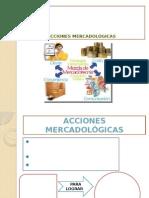 ACCIONES MERCADOLÓGICAS