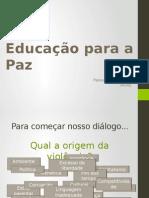 Palestra Educação Para a Paz