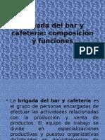 Brigada Del Bar y Cafetería
