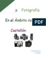 La Fotografia en el ámbito de Castellón