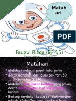 Matahari Fauzul 120115064723 Phpapp01