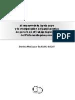 El Impacto de La Ley de Cupo y La Incorporacic3b3n de La Perspectiva de Gc3a9nero en El Trabajo Legislativo Del Parlamento Pampeano