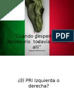 El PRI Izquiera o Derecha