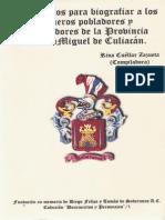 Documentos para biografiar a los primeros pobladores y colonizadores de la probincia de San Miguel de Culiacán