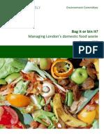 Bag It or Bin It - Managing London's Domestic Food Waste