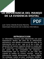 La Importancia Del Manejo de La Evidencia Digital
