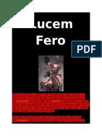 Lucem Fero