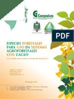 Especies Forestales Para Uso en Sistemas Agroforestales Con Cacao(1)