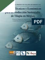 Criterios Tecnicos y Economicos Para La Produccion Sustentable de Tilapia en Mexico