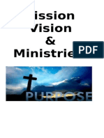 Mission, Vision & Ministries
