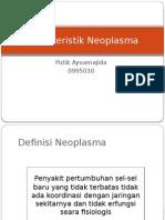 Karakteristik Neoplasma