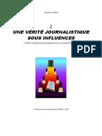2-UNE VERITE JOURNALISTIQUE SOUS INFLUENCES