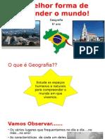 6º Ano - Espaço Geografico