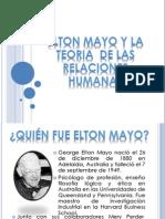 Elton Mayo y La Teoria de Las Relaciones