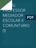 Edital PROFESSOR MEDIADOR ESCOLAR E COMUNITÁRIO (1).docx