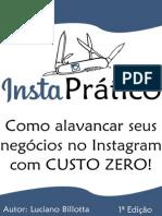 InstaPrático (Primeiro Capitulo) - Como Alavancar seus negócios no Instagram com CUSTO ZERO