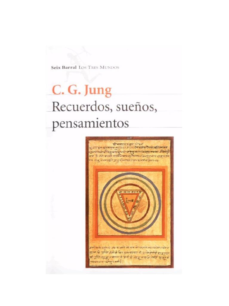 Jung Carl Gustav - Recuerdos Sueños Pensamientos 3f8a62e299e0