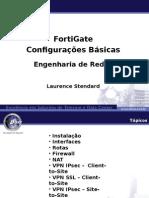 Apresentação - Fofortinetfortinetrtinet - Configurações Básicas