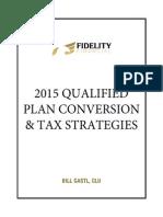 2015 Qualified Plan Conversion & Tax Strategies