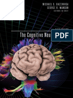 Gazzaniga and Mangun 2014. The cognitive neurosciences