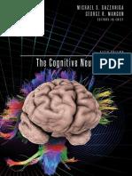 Gazzaniga and Mangun 2014. The cognitive neurosciences