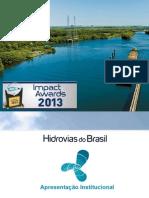 Case Hidrovias Do Brasil Inovação Logística Com Agilidade e Drástica Redução de Custos - NGC_11117_DutraR_1.Pptx