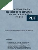 Estructura Socioeconomica de México_1