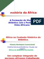 A Formação Do Mundo Atlântico Visto Por África