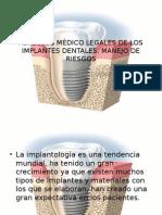Aspectos Médico Legales de Los Implantes Dentales