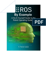 Goebel - 2008 - ROS by Example a Do -It-Yourself Guide to the Robot Operating System