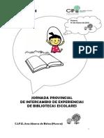 Jornada Provincial de Intercambio de Experiencias de Bibliotecas Escolares (CIFE Ana Abarca de Bolea, de Huesca; 14 de marzo de 2015)