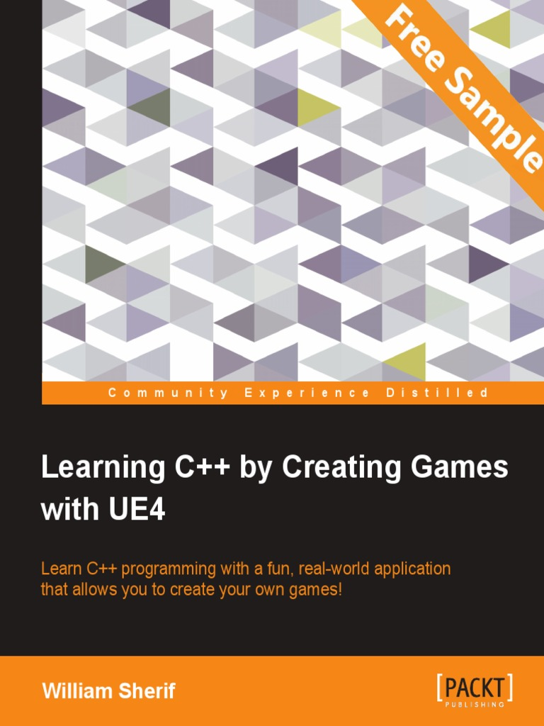 Learning c by creating games with ue4 sample chapter c learning c by creating games with ue4 sample chapter c class computer programming malvernweather Gallery