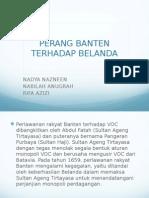 Perang Banten (Sejarah) Nazneen, Rifa, Nabilah