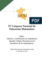 Taller IV Congreso Nacional de Educacion Matematica SOPEMAT 2010