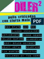 SPOILER 2_ Pelis Criticadas Con Cierta Mala Hostia (Spanish Edition) - R. M. Gonzalez