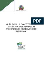 Guía Para La Constitución y Funcionamiento de Las Asociaciones de Servidores Públicos - MAP