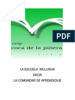 Proyecto Completo Comunidfile:///media/febrero/6E57-BC73/DOCUMENTOS%20FOTOS%20BLOG/R.O.F%20%20CEIP%20COCA%20DE%20LA%20PI%C3%91ERA.pdfades de Aprendizaje