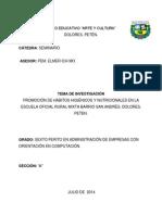 Promocion de La Salud y Nutricion en La Escuela Oficial Rural Mixta Barrio San Andres