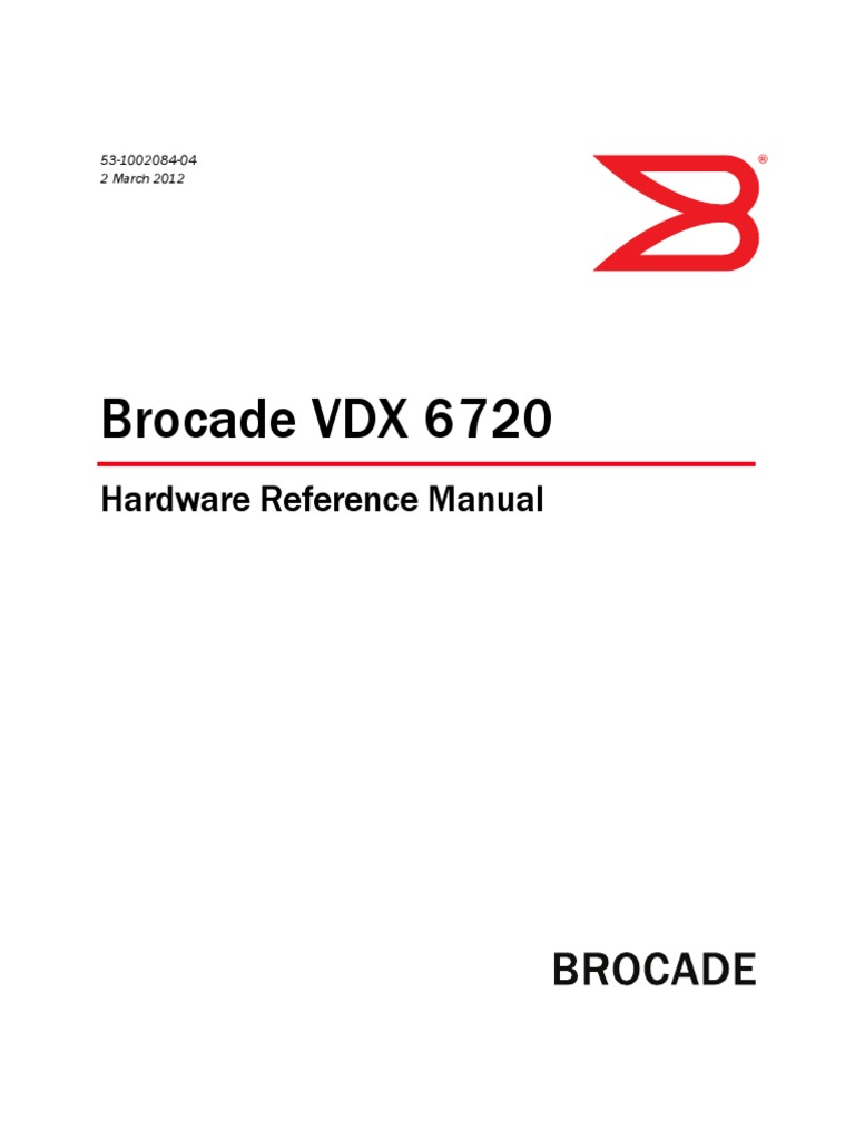 Brocade VDX 6720 Hardware Reference Manual VDX6720_HardwareManual ...