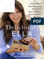 Deliciously Ella 100+ Easy, Healthy, and Delicious Plant-Based, Gluten-Free Recipes By Ella Woodward