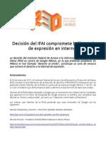 Decisión del IFAI compromete la libertad de expresión en Internet