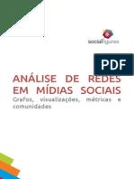 analisederedesemmidiassociais-140710103337-phpapp02