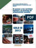 Informe sobre América Latina en CGLU (2013) El acceso a los servicios básicos y el proceso de urbanización mundial - GOLD 3.pdf