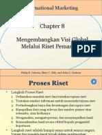 Chapter 08 Mengembangkan Visi Global Melalui Riset Pemasaran