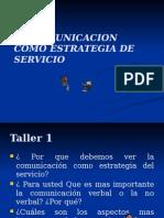 La Comunicacion Como Estrategia de Servicio