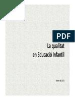 La Qualitat en Educació Infantil