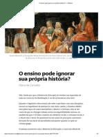 1990-O Ensino Pode Ignorar Sua Própria História_ — Medium