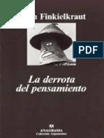 La Derrota del Pensamiento - Alain Finkielkraut