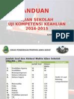 Uji Sekolah Kamis 12 Feb 2015