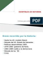 Hospitales de Reforma - Alberto Dal Bó - Resumen